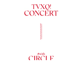 TVXQ! CONCERT -CIRCLE- #with in HONG KONG